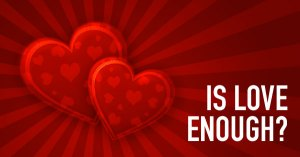 Is-love-Enough-hearts